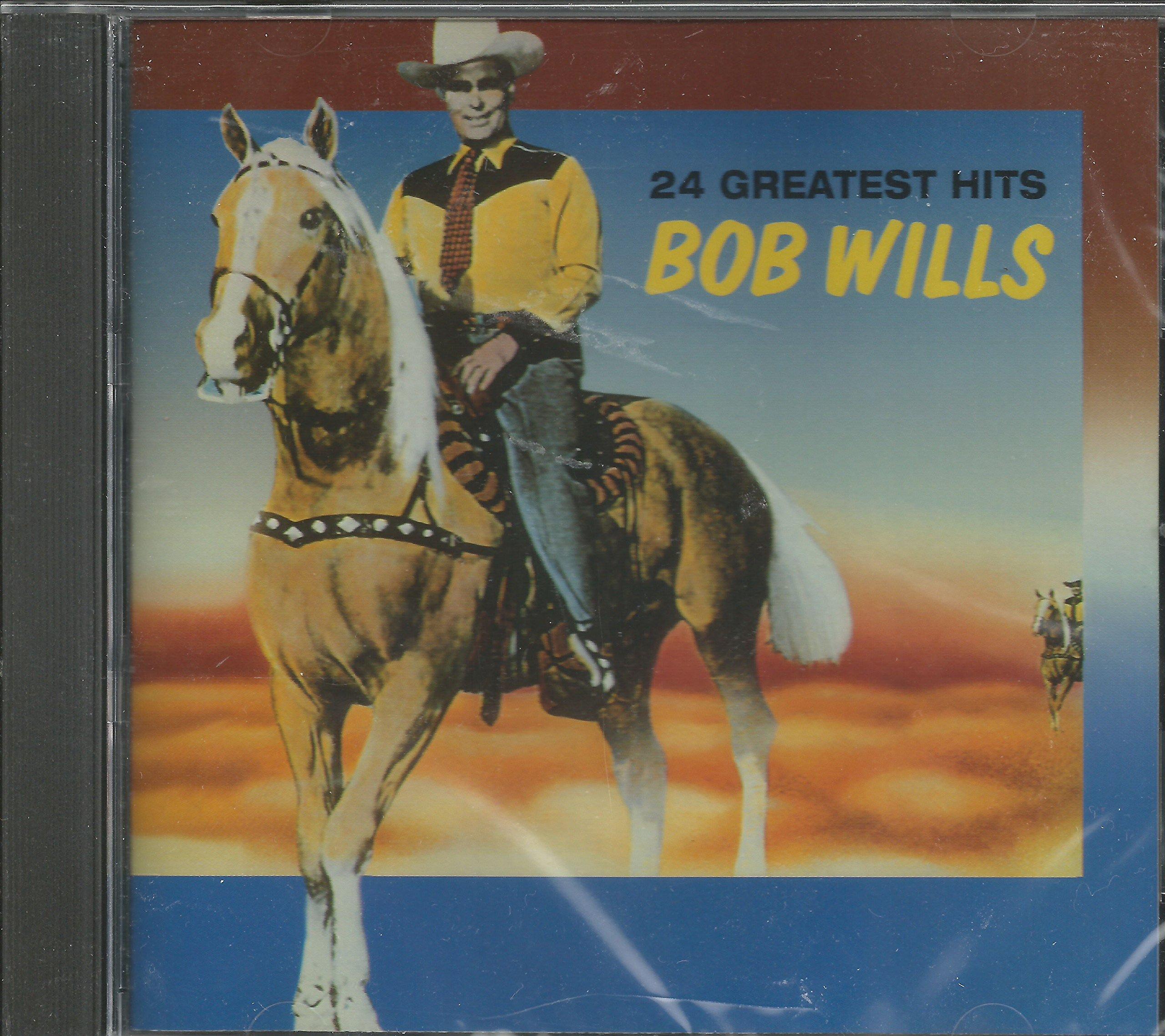 Bob Wills & His Texas Playboys - 24 Greatest Hits
