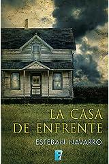 La casa de enfrente (Spanish Edition) Kindle Edition