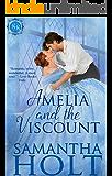 Amelia and the Viscount (Bluestocking Brides Book 2)