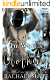 In Wolf's Clothing (Chinese Zodiac Romance Series Book 8)