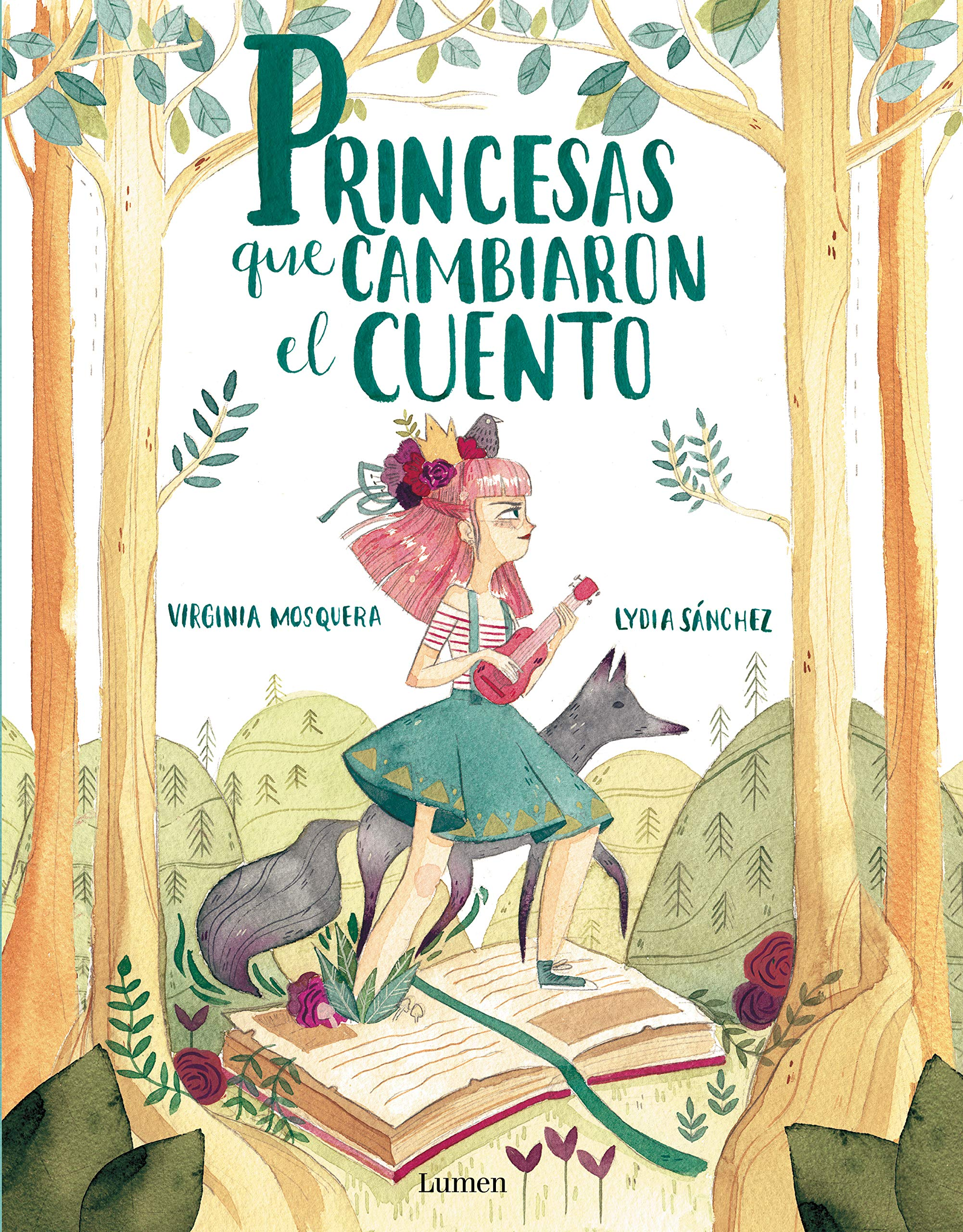 Princesas que cambiaron el cuento / Princesses that Changed the Fairy Tale (Spanish Edition): Virgina Mosquera, Lydia Sanchez: 9788448851064: Amazon.com: ...