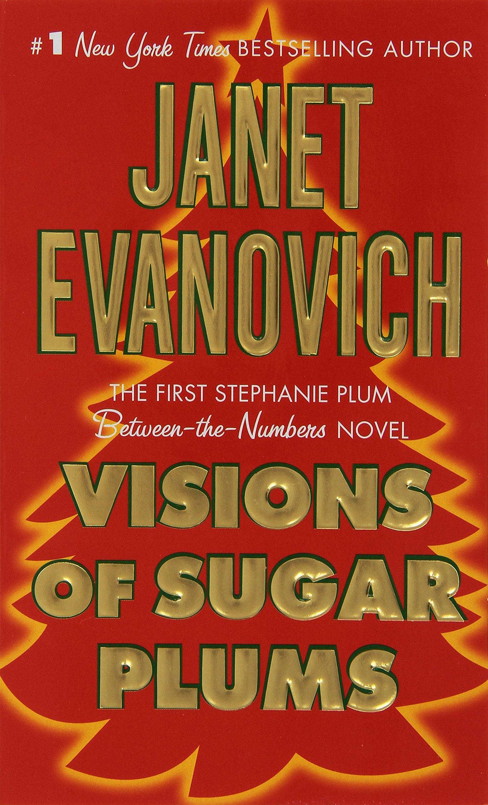 Znalezione obrazy dla zapytania Janet Evanovich : Visions of Sugar Plums
