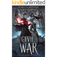 Civil War: A litRPG Adventure (The Rogue Dungeon Book 2)
