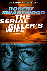 The Serial Killer's Wife Kindle Edition
