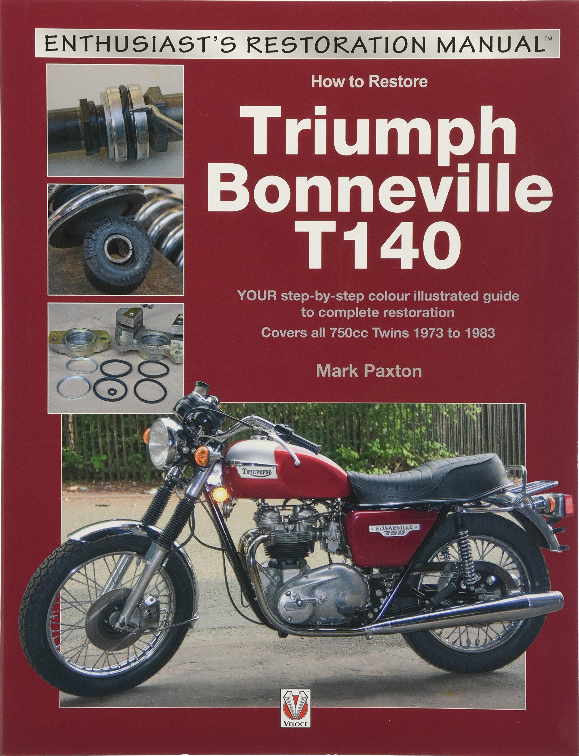Triumph Bonneville T140 (Enthusiast's Restoration Manual): Mark Paxton:  9781787111493: Amazon.com: Books