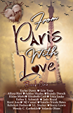 From Paris With Love (Around the World with Love Anthology Series Book 1)