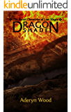 Dragonshade (The Secret Chronicles of Lost Magic Book 2) (English Edition)