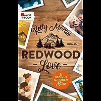 Redwood Love – Es beginnt mit einem Blick (Die Redwood-Love-Trilogie 1) (German Edition)