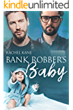 Bank Robber's Baby: A Gay Romance