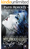 Witchwood Estate - Ferntree Falls (serial-series bk 2)