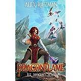 Dragonflame: A Transformation Progression Fantasy (The Dragon's Scion Book 1)