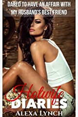 Dared To Have An Affair With My Husband's Best Friend (Hotwife Diaries) Kindle Edition