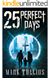 25 Perfect Days