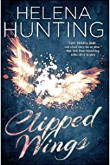 Clipped Wings (The Clipped Wings Series Book 1) (English Edition) eBook Kindle