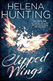 Clipped Wings (The Clipped Wings Series Book 1)