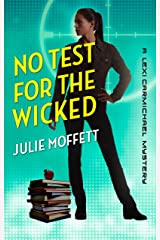 No Test for the Wicked: A Lexi Carmichael Mystery, Book Five Kindle Edition