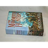 The Mammoth Hunters: Earth's Children -- First 1st Edition