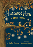 Heartwood Hotel Book 1: A True Home (Waggit)