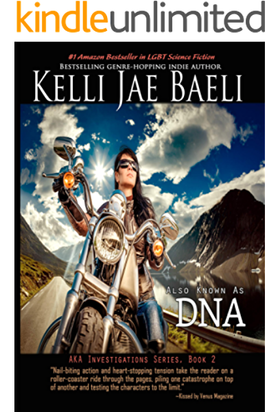 Also Known As Dna Aka Investigations Series Book 2 Kindle Edition By Kelli Jae Baeli Literature Fiction Kindle Ebooks Amazon Com