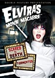 Elvira's Movie Macabre: Scared to Death / Tormented