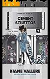 Cement Stilettos: A Samantha Kidd Style & Error Mystery (Samantha Kidd Style & Error Mysteries Book 7)