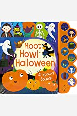 Hoot Howl Halloween (Interactive Children's Sound Book with 10 Spooky Sounds) Board book