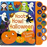 Hoot Howl Halloween (Interactive Children's Sound Book with 10 Spooky Sounds)