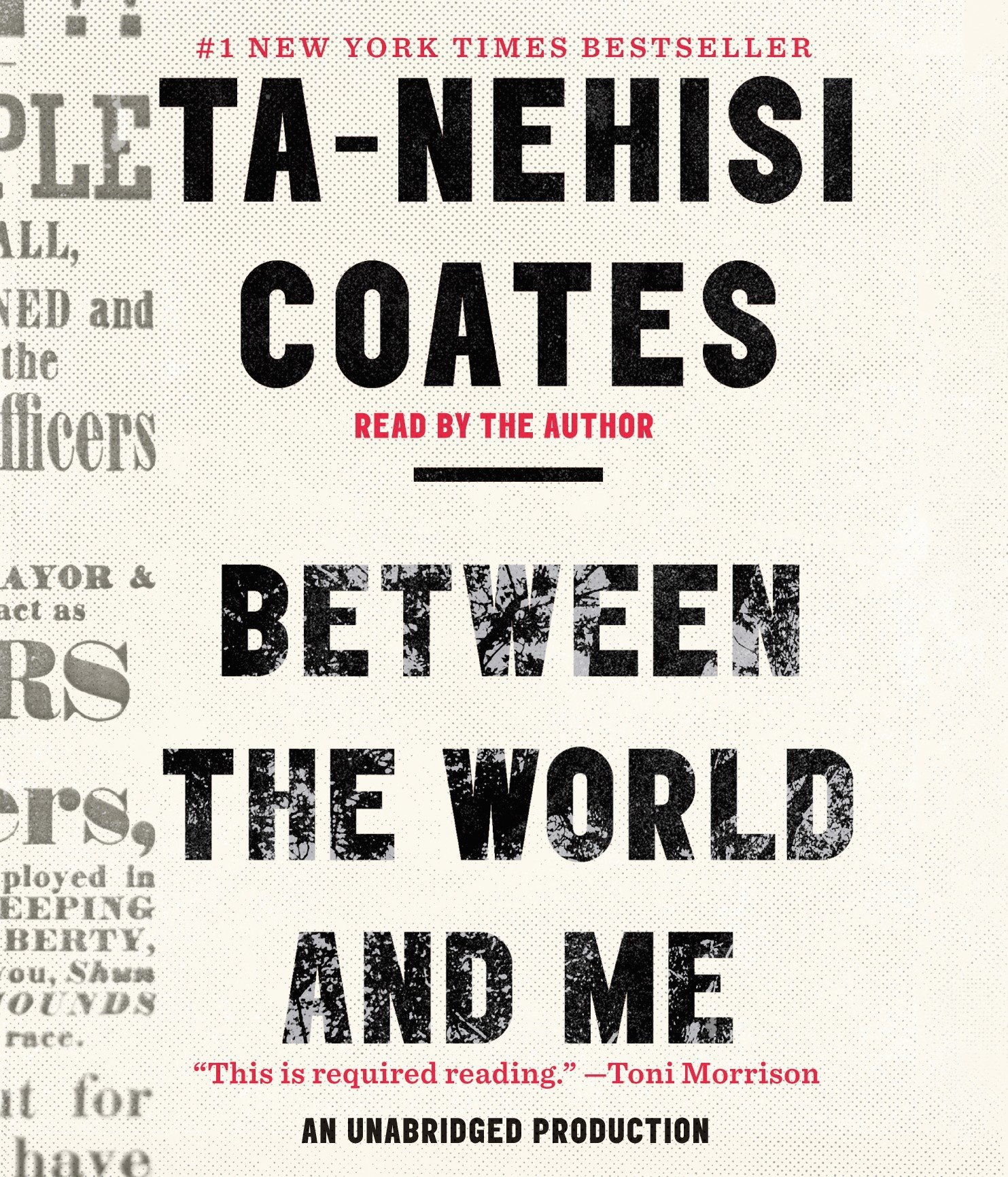Between the World and Me: Coates, Ta-Nehisi, Coates, Ta-Nehisi ...