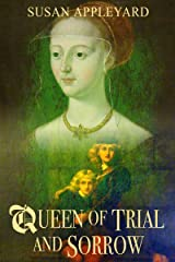 Queen of Trial and Sorrow Kindle Edition