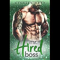 Mr. Hired Boss (Alphalicious Billionaires Boss Book 4)
