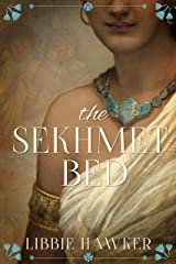 The Sekhmet Bed: A Novel of Ancient Egypt (The She-King Book 1) Kindle Edition
