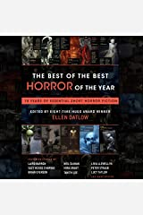 The Best of the Best Horror of the Year: 10 Years of Essential Short Horror Fiction Audible Audiobook