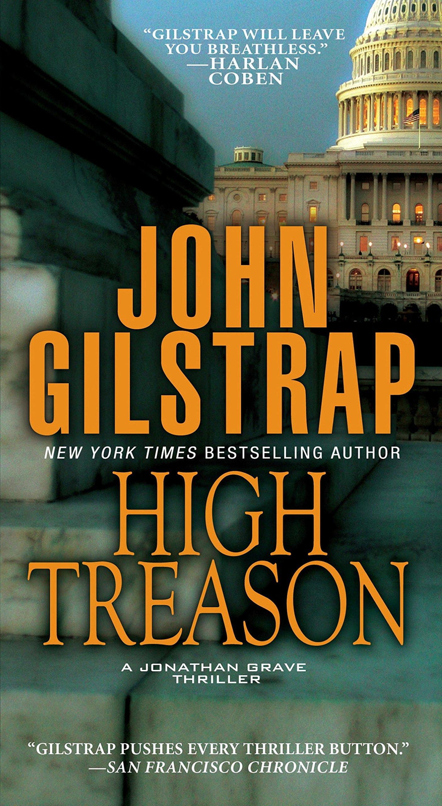 Amazon.com: High Treason (Jonathan Grave) (9780786030194): John Gilstrap:  Books