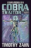 Cobra Traitor (Cobra Rebellion Saga Book 3)