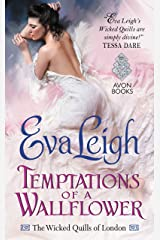 Temptations of a Wallflower: The Wicked Quills of London Kindle Edition