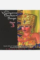 The Vampire Dancer Saga: Part 3