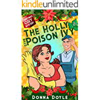 The Holly and the Poison Ivy: A Double