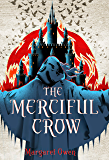 The Merciful Crow (The Merciful Crow Series Book 1) (English Edition)