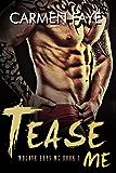 Tease Me (Mojave Boys MC Book 1)