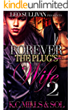 Forever the Plug's Wife 2