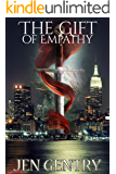 The Gift of Empathy (The Gifts Book 3) (English Edition)