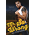 Mr. So Wrong