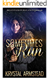 Sometimes I Run