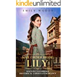Mail Order Bride: Lily (Unexpected Brides Historical Christian Romance Book 3)