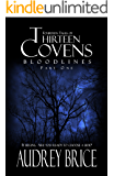 Thirteen Covens: Bloodlines (Part One) (Fourteen Tales of Thirteen Covens)