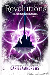 Revolutions: A Supernatural Dystopian Series (The Pendomus Chronicles Book 3) Kindle Edition