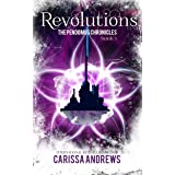 Revolutions: A Supernatural Dystopian Series (The Pendomus Chronicles Book 3)