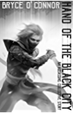 Hand of the Black City: A Short Story (The Assassins Collective Book 1)