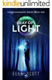 Ray of Light (The Incandescent Series Book 1)