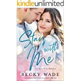 Stay with Me (Misty River Romance, A Book #1)